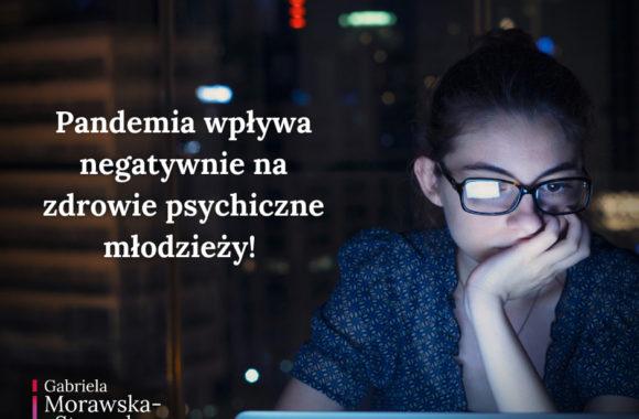 Pandemia ma negatywny wpływ na stan zdrowia psychicznego młodzieży
