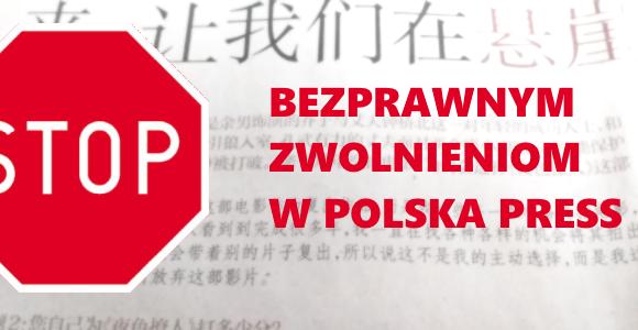 STOP bezprawnym zwolnieniom w Polska Press